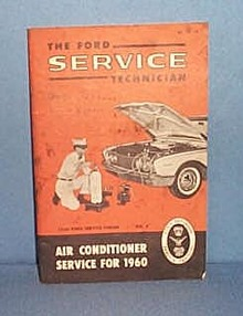 Ford Service Technician Air Conditioner Service for 1960