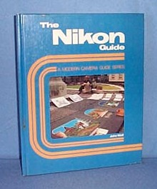 The Nikon Guide by John Wolf