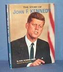 The Story of John F. Kennedy by Earl Schenck Miers