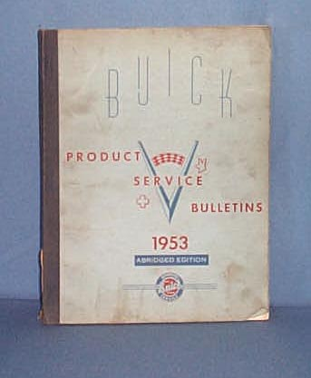 1953 Buick Product Service Bulletins, Abridged Edition