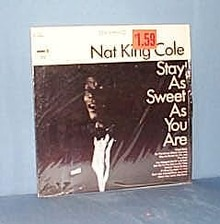 Nat King Cole Stay As Sweet As You Are LP record