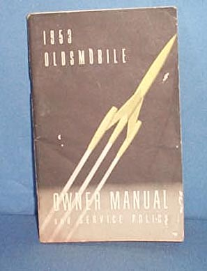 1953 Oldsmobile Owner Manual and Service Policy