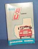 1970 Mack R and U Series Operation Manual