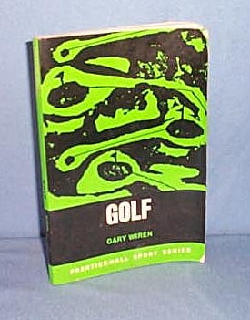 Golf by Gary Wiren