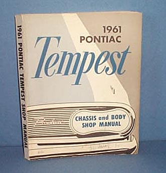 1961 Pontiac Tempest Chassis and Body Shop Manual