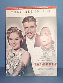 They Met in Rio Sheet Music featuring Don Ameche, Alice Faye & Carmen Miranda
