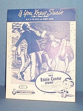 If You Knew Susie Sheet Music  from the Eddie Cantor Story