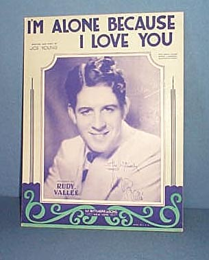 I'm Alone Because I Love You Sheet Music  by Rudy Vallee