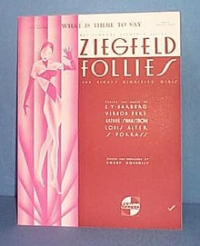 What Is Ther To Say Sheet Music from Ziegfeld Follies