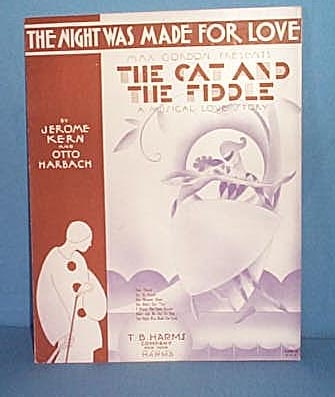 The Night Was Made For Love Sheet Music from Musical The Cat and The Fiddle