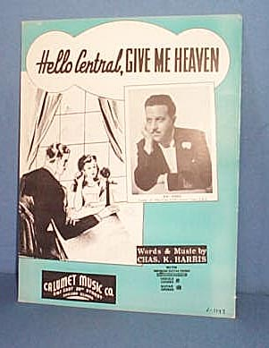 Hello Central, Give Me Heaven Sheet Music