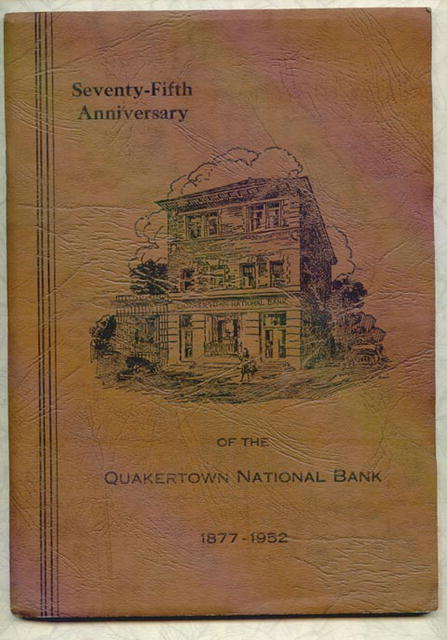 75th Anniversary of the Quakertown National Bank book