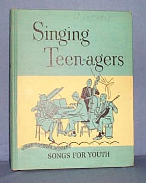 Singing Teen-agers, Songs for Youth