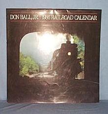 1986 Railroad Calendar by Don Ball, Jr.