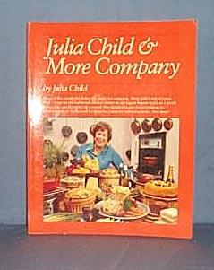 Julia Child and More Company by Julia Child