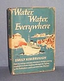Water, Water, Everywhere by Emily Kimbrough