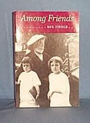 Among Friends by MFK Fisher