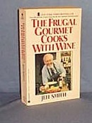 The Frugal Gourmet Cooks with Wine by Jeff Smith