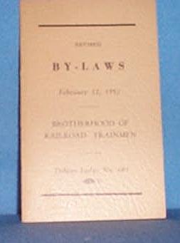 Revised By-Laws, 1952, Brotherhood of Railroad Trainmen, Delano Lodge # 603