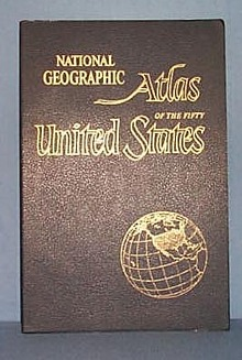 National Geographic Atlas of the Fifty United States