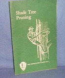 National Park Service Shade Tree Pruning bulletin