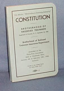 Constitution of Brotherhood of Railroad Trainmen, 1960