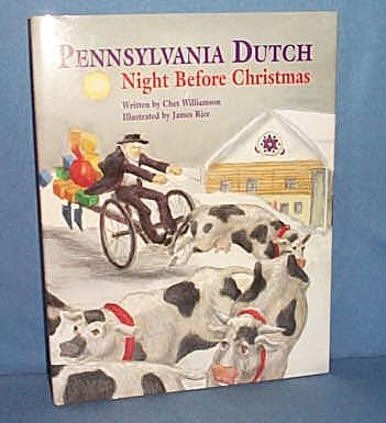 Pennsylvania Dutch Night Before Christmas by Chet Williamson