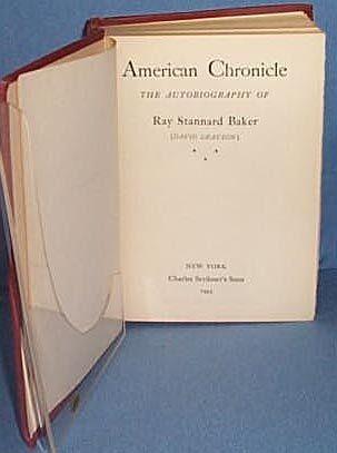 American Chronicle by Ray Stannard Baker