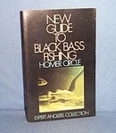 New Guide to Black Bass Fishing by Homer Circle