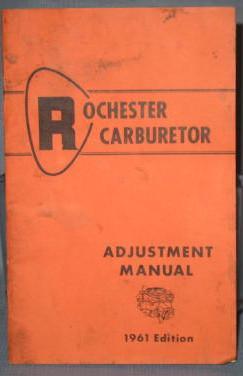 General Motors Rochester Carburetor Adjustment Manual, 1961 edition