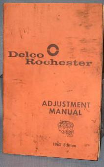 Delco Rochester Adjustment Manual, 1963 edition