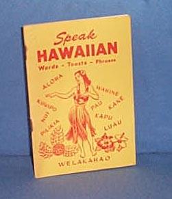 Speak Hawaiian by Scotty Guletz (South Sea Scotty)