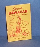 Speak Hawaiian by Scotty Guletz (South Sea Scotty)
