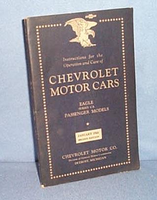 Instructions: Chevrolet Motor Cars Eagle  Series CA, Passenger Models, January 1933 edition