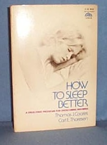 How to Sleep Better by Thomas J. Coates and Carl E. Thoresen