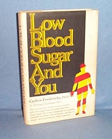 Low Blood Sugar and You by Carlton Fredericks and Herman Goodman