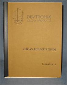 Vevtroniix Organ Products Organ Builder's Guide, Third Edition