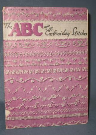 The ABC of Embroidery Stitches, Star Book No. 85