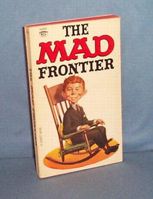 Wiiliam M. Gaines's The MAD Frontier