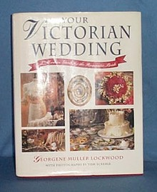 Your Victorian Wedding by Georgene Muller Lockwood