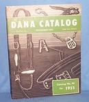 Dana Catalog, 1955, C. H. Dana Co., Hyde Park, Vermont