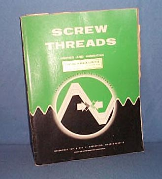 Greenfield Tap and Die Co. Screw Threads Unified and American