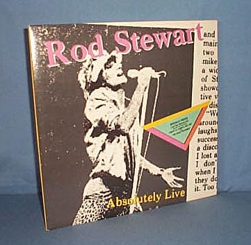 33 RPM LP Rod Stewart Absolutely Live