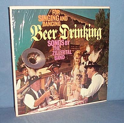 33 RPM LP Beer Drinking Songs by The Zillertal Band