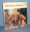 33 LP Folk Songs of Africa