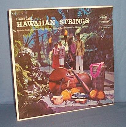 33 LP Webley Edwards presents Hawaii Calls: Hawaiian Strings