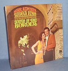 33 LP Herb Alpert's Tijuana Brass South of the Border