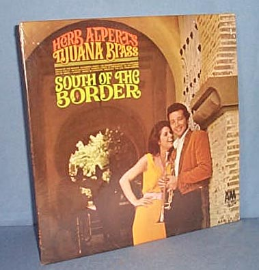 33 LP Herb Alpert's Tijuana Brass South of the Border