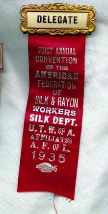 1935 First Annual Convention of the American Federation of Silk & Rayon Workers Silk Dept. U.T.W. of A., Affiliates A..F. of L.  delegate's badge