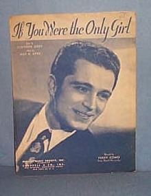 If You Were The Only Girl sheet music by Perry Como